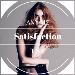 Any Me - Satisfaction (feat. Una Barkovic?) sung by Any Me