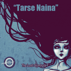 Tarse Naina sung by The Lost Symbols ?