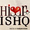 hisar e ishq sung by Zaheer Abbas