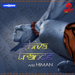 Shiva Trance sung by Himan