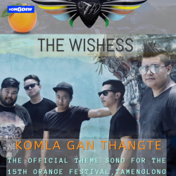 Komla Gan Thangte sung by The Wishess