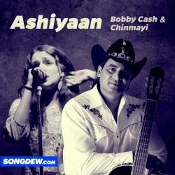 Ashiyaan sung by Chinmayi Tripathi