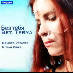 Bez Tebya. sung by Nitish Pires Band