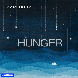 Hunger sung by Paperboat