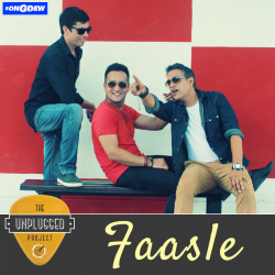 Faasle sung by The Unplugged Project