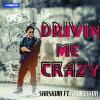 Drivin Me Crazy - SONGDEW , HipHop