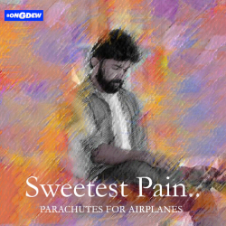 Sweetest Pain sung by H.E.A Productions (Band name - 'Parachutes for Airplanes')