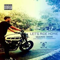 let` ride homie -shaskvir