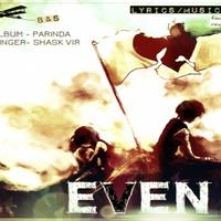 EVEN IF -shask vir (B&S)