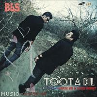 TOOTA DIL-(offical audio)-B&S