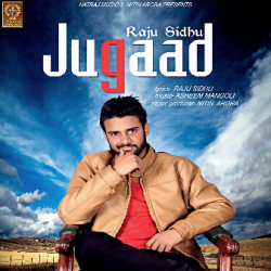 Jugaad sung by Natraj Music Company