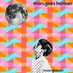 Moonglasses sung by ManGoes Human