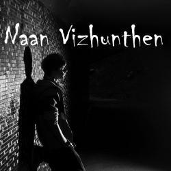 Naan Vizhunthen - Music Karthik Guna sung by Karthik Guna