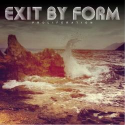 Exit by Form - What we have is now sung by Exit by Form