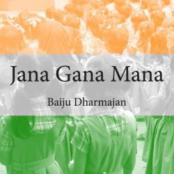 Jana Gana Mana sung by Baiju Dharmajan
