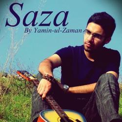 Saza  sung by Yamin Ul Zaman