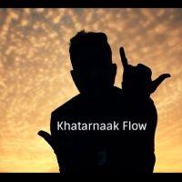 Khatarnaak Flow