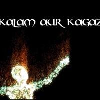 Kalam aur Kagaz