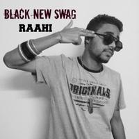 BLACK NEW SWAG - RAAHI