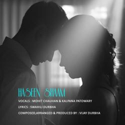 Haseen Shaam sung by Vijay Durbha