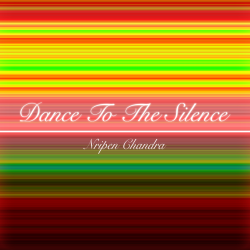 Dance to the Silence sung by Nripen Chandra