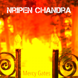Mercy Gates sung by Nripen Chandra