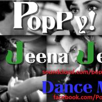 Jeena Jeena-Poppyi Mix