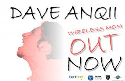 Dave Anqii - Wireless Mom (Original Mix) sung by Dave Anqii