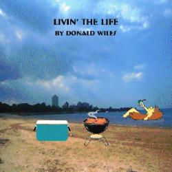 Livin The Life sung by Dennis Wiles