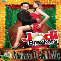 Kunwara Dj Avijit Mix