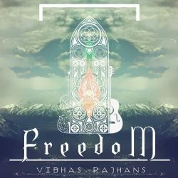 Freedom sung by Vibhas Rajhans