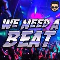 We Need A Beat - Sejal
