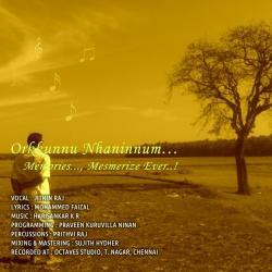 OrkkunnuNhaninnum sung by Harisankar KRH