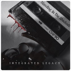 Bleeding in the Shadows sung by INTEGRATED LEGACY