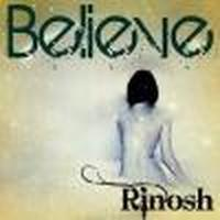 1Rinosh-Believe- Rinosh(Debut Single)