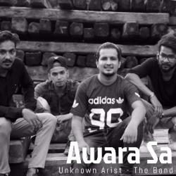 Awara Sa - Official | Unknown Artist The Band  sung by Unknown Artist - The Band