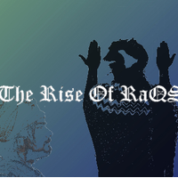 The Rise Of Raqs