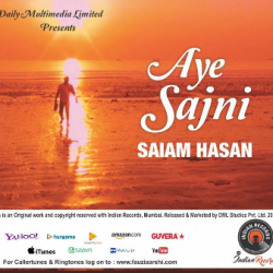 Aye Sajni sung by SAIAM HASAN