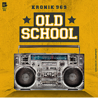 Kronik 969- Old School