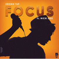 Kronik 969- Focus Ft Nicki Ziee