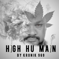 Kronik 969 - High Hu Main Aaj