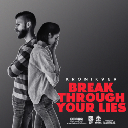 Break Through Your Lies sung by aakash deep
