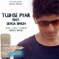 Tujhse Pyar (Love You) - Feat. Skyga Singh