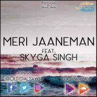 Meri Jaaneman - Feat. Skyga Singh