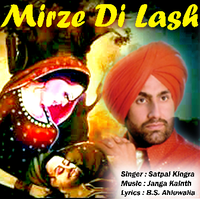 Mirze Di Lash by Satpal Kingra