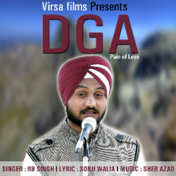 Dga Pain of Love sung by Nirmal Singh