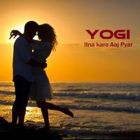 Itna Karo Aaj Pyar