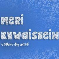 Meri Khwaishein