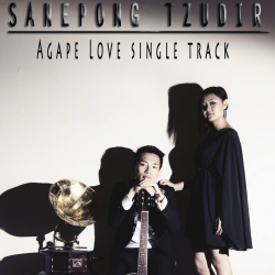 Agape Love sung by Sanepong Tzudir