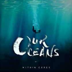 Within Ceres - Our Oceans sung by Odin desa